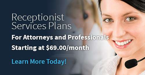 Receptionist Services for Attorneys